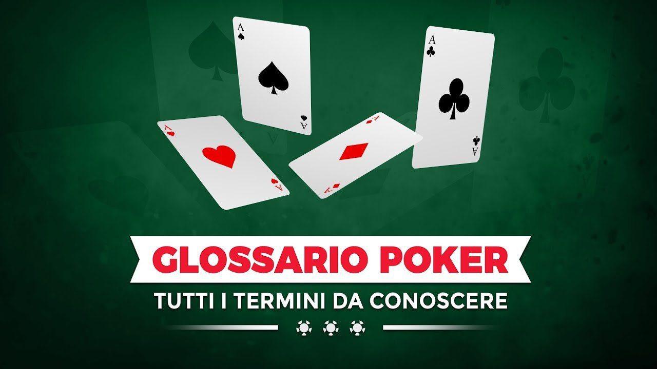 Glossario ufficiale del Poker