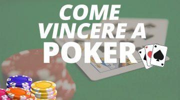I consigli per vincere a Poker-Texas Hold'em