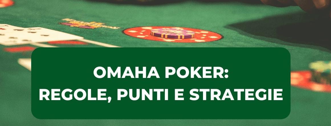 poker omaha strategie e mani migliori